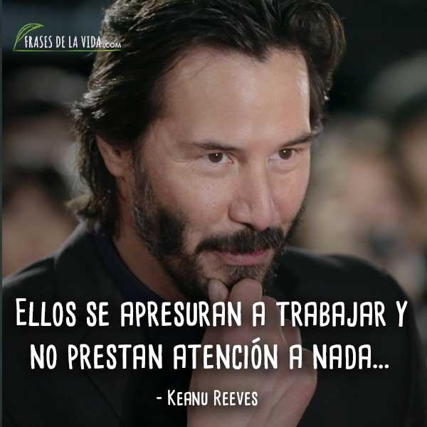 Frases De Keanu Reeves 5 Frases De La Vida