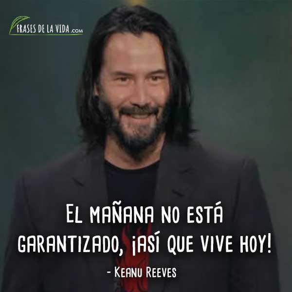 Frases De Keanu Reeves 6 Frases De La Vida