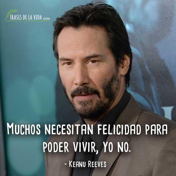 Frases De Keanu Reeves 7 Frases De La Vida