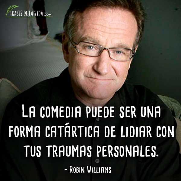 30 Frases De Robin Williams Comedia Como Medio De Vida Con