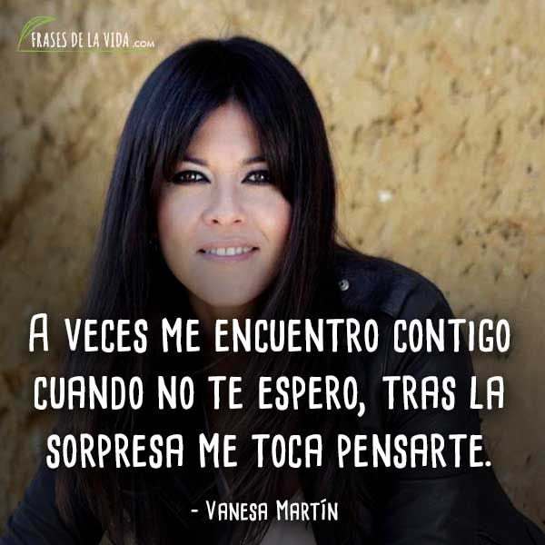 Frases De Vanesa Martín 4 Frases De La Vida