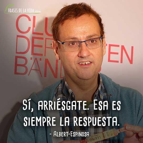 Frases-de-Albert-Espinosa-10