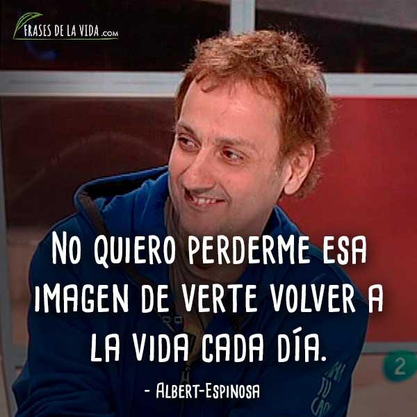 Frases-de-Albert-Espinosa-4