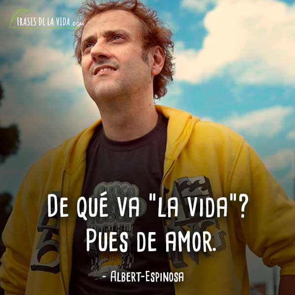 Frases-de-Albert-Espinosa-5