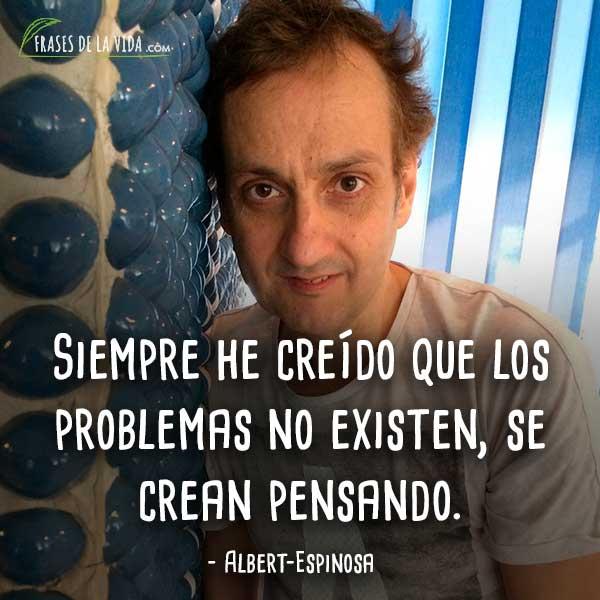 Frases-de-Albert-Espinosa-7