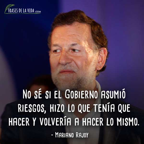 Frases-de-Mariano-Rajoy-6