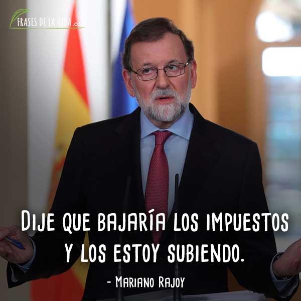 Frases De Mariano Rajoy 7 Frases De La Vida