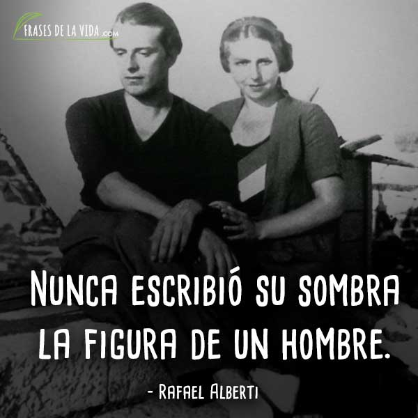 Frases-de-Rafael-Alberti-3