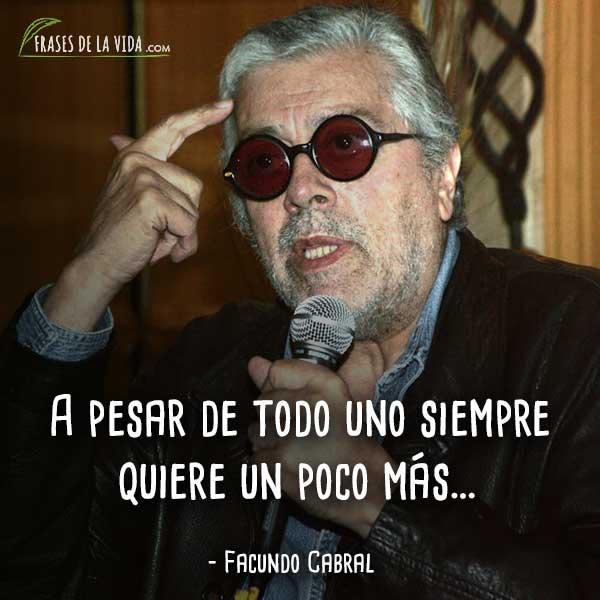 120 Frases De Facundo Cabral Mensajero Mundial De La Paz