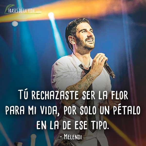 30 Frases De Melendi El Gamberro Que Maduro Con La Musica Imagenes