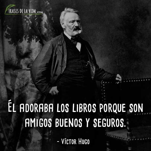 Frases-de-Víctor-Hugo-9