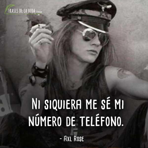 70 Frases De Axl Rose El Chico Malo Del Rock And Roll Con