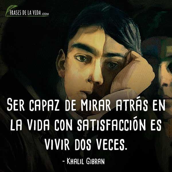 Frases De Khalil Gibran 6 Frases De La Vida