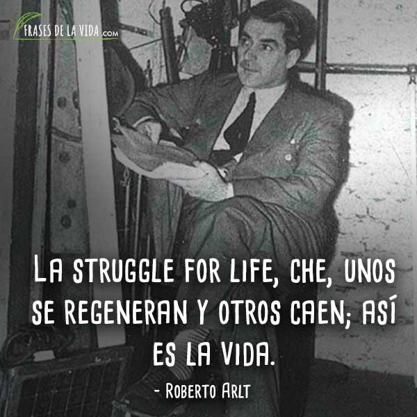 Frases-de-Roberto-Arlt-8
