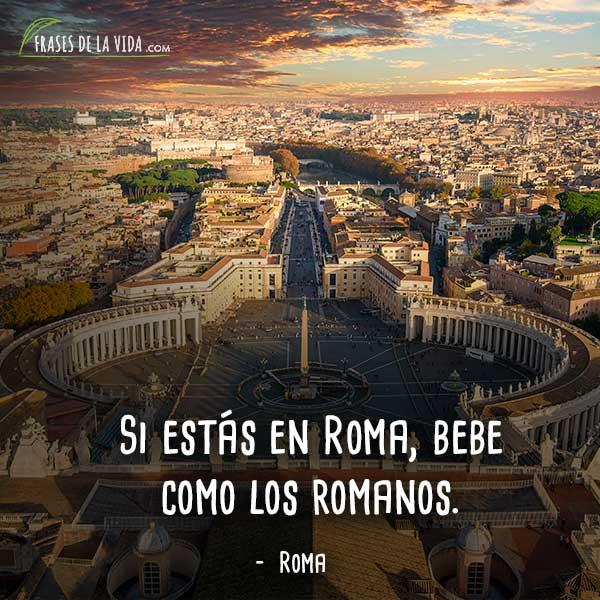 60 Frases De Roma Las Siete Colinas De La Historia Y La