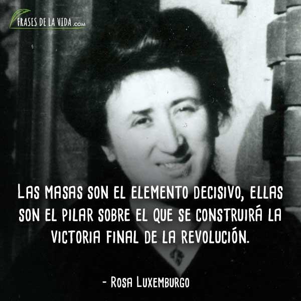 60 Frases De Rosa Luxemburgo La Valiente Activista Con