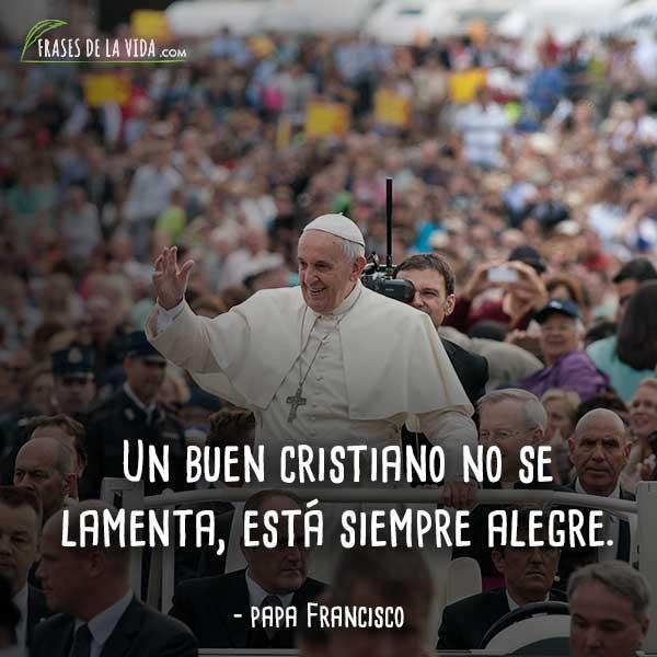 30 Frases Del Papa Francisco La Renovación De La Iglesia