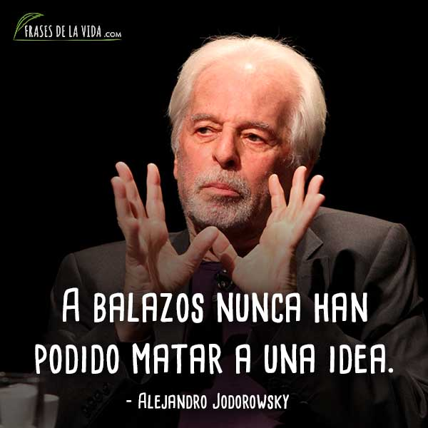 Frases-de-Alejandro-Jodorowsky-7