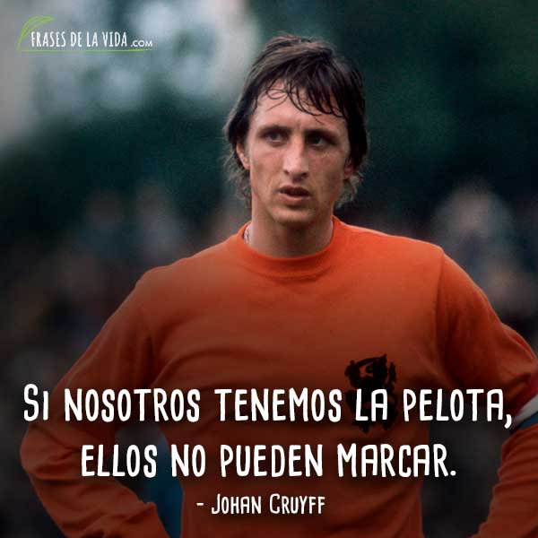 Frases De Johan Cruyff 8 Frases De La Vida