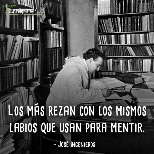 150 Frases De José Ingenieros El Juicio Moral Del Siglo Xx