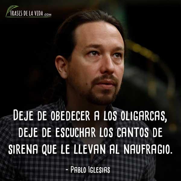 150 Frases De Pablo Iglesias La Labia Del Político De