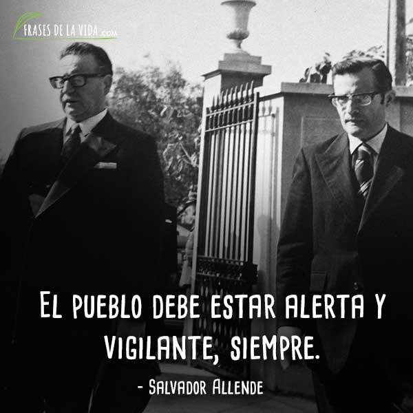 Frases De Salvador Allende 8 Frases De La Vida
