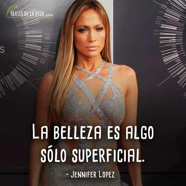 30 Frases De Jennifer Lopez Cantante Y Actriz