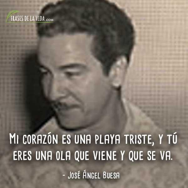 Frases De José ángel Buesa 8 Frases De La Vida