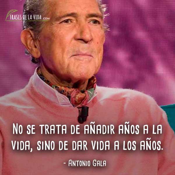 frases-de-Antonio-Gala-7