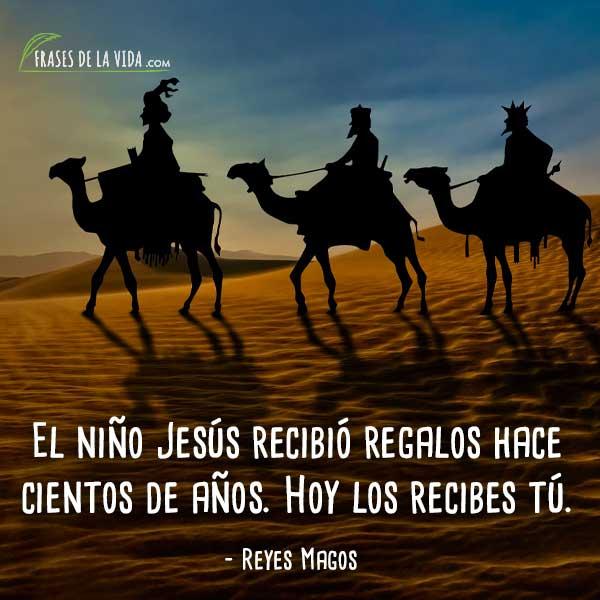 70 Frases De Reyes Magos La Festividad Más Alegre Con