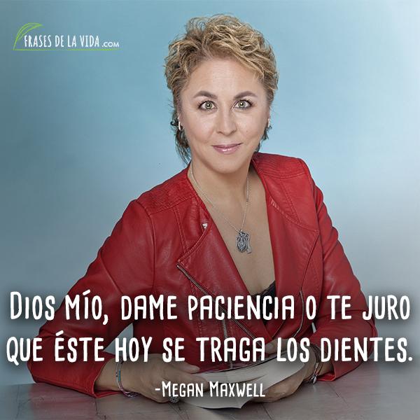 Frases de Megan Maxwell1