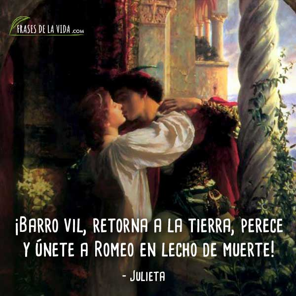 100 Frases De Romeo Y Julieta La Historia De Amor
